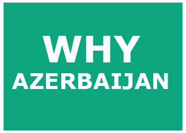 WHY AZERBAIJAN